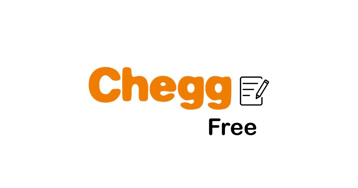 Chegg answers for free